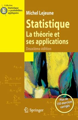 Statistique: La Theorie Et Ses Applications 9782817801568