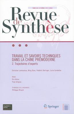 Travail et Savoirs Techniques Dans La Chine Premoderne: 2. Trajectoire d'experts 9782817801650