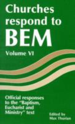 Churches Respond to Bem Volume VI: Offical Responses to the
