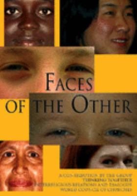 Faces of the Other: A Contribution to Inter-Religious Relations and Dialogue by the Group