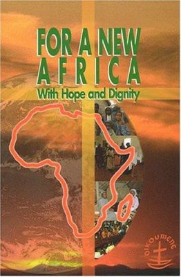For a New Africa: With Hope and Dignity 9782825414132
