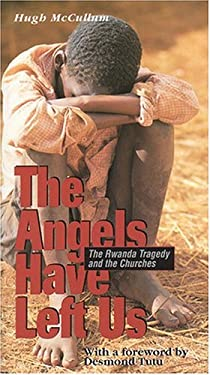 The Angels Have Left Us: The Rwanda Tragedy and the Churches 9782825411544