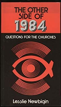 The Other Side of 1984: Questions for the Churches-#18 9782825407844