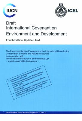 Draft International Covenant on Environment and Development 9782831712864