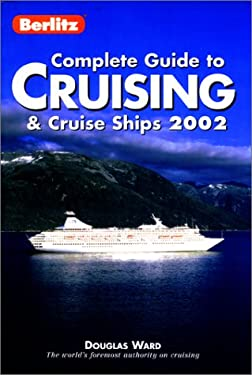 Berlitz Complete Guide to Cruising and Cruise Ships 9782831578408
