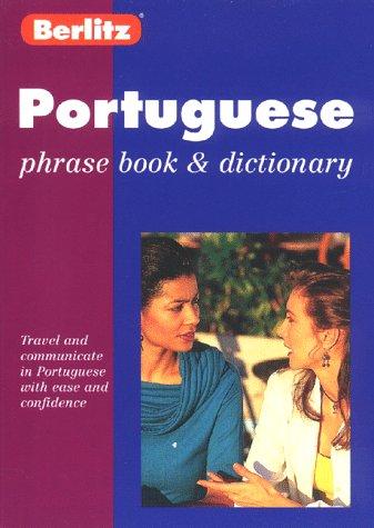Berlitz Portuguese Phrase Book & Dictionary 9782831562438