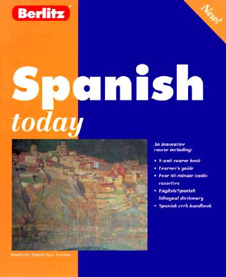 Berlitz Spanish Today [With 160 Pg Course Book]
