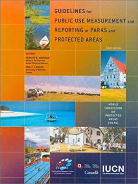 Guidelines for Public Use Measurement and Reporting at Parks and Protected Areas 9782831704760