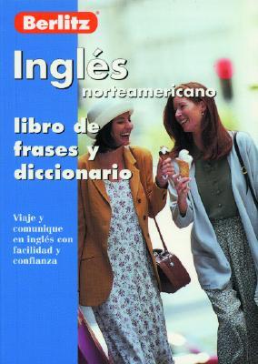 Ingles Norteamericano - Libro de Frases Berlitz 9782831565835