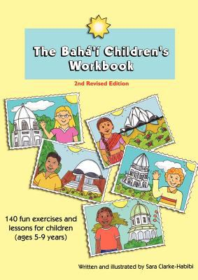 The Baha'i Children's Workbook, Second Revised Edition 9782839907637