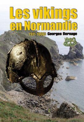 Les Vikings En Normandie (911-1066) 9782840483052