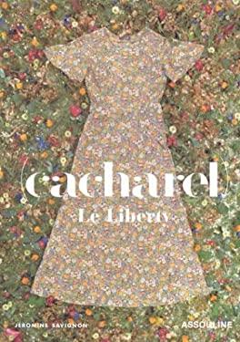 Cacharel: Le Liberty 9782843234033