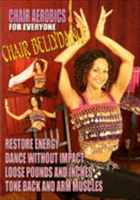 Chair Aerobics for Everyone: Chair Bellydance