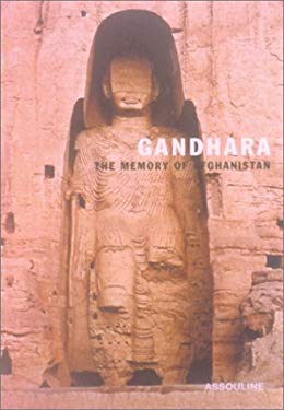Gandhara: The Memory of Afghanistan 9782843232947