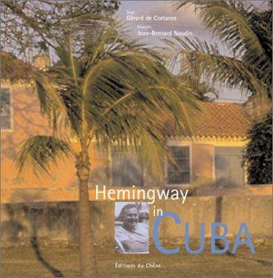 Hemingway in Cuba 9782842773267