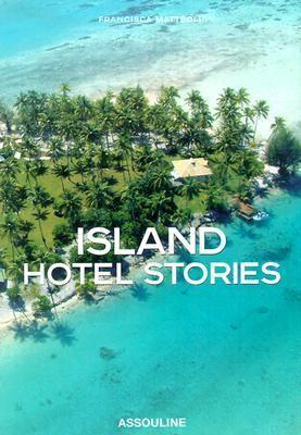Island Hotel Stories 9782843234484