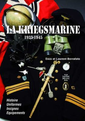 Kriegsmarine: 1935 - 1945 9782840482765