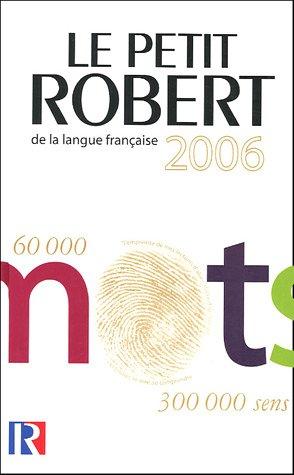 Le Petit Robert de la Langue Francaise 9782849020661