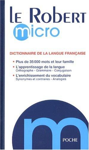 Le Robert Micro: Dictionnaire de la Langue Francaise 9782849024706