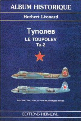 Le Toupolev Tu-2 9782840481164