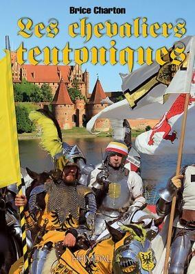Les Chevaliers Teutoniques 9782840482956