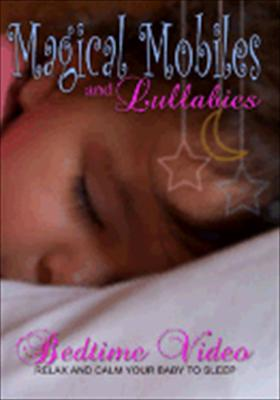 Magical Mobiles & Lullabies