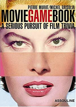 Movie Game Book: A Serious Pursuit of Film Trivia 9782843236051