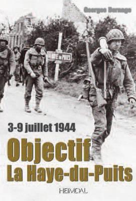 Objectif La Haye-Du-Puits: 3-9 Juillet 1944 9782840483212