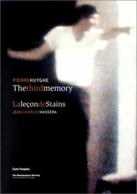 Pierre Huyghe: The Third Memory - The Lessons of Stains by Jean-Charles Massera 9782844260383
