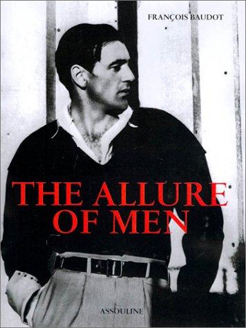 The Allure of Men 9782843232152