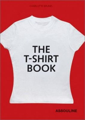 The T Shirt Book 9782843233463