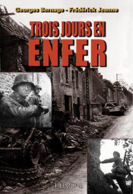 Trois Jours En Enfer: 7 - 9 June 1944 9782840482574
