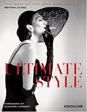 Ultimate Style: The Best of the Best Dressed List 9782843235139