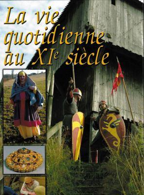 La Vie Quotidienne Au XIE Siecle: Le Corridor Des Panzers Volume 2 9782840482802