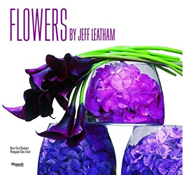 Flowers by Jeff Leatham 9782850186691
