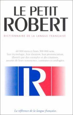 Le Petit Robert de la Langue Francaise 9782850366680