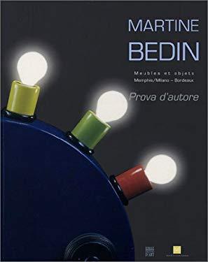 Martine Bedin: Meubles Et Objets 1981-2003 9782850566196