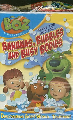 Thank You God for Bananas, Bubbles and Busy Bodies
