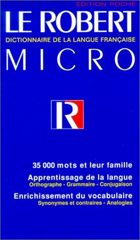 le robert micro poche de la langue francaise 9782850365294