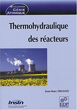 Thermohydraulique Des R Acteurs 9782868838230