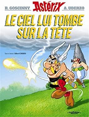Asterix: Le Ciel Lui Tombe Sur La Tete 9782864971702