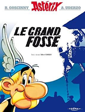 Grand Fosse Asterix (Astrix - Le Grand Fosse) (French Edition) - Rene Goscinny, Albert Uderzo