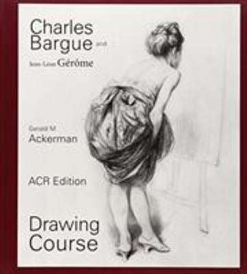 Charles Bargue: Drawing Course 9782867702037