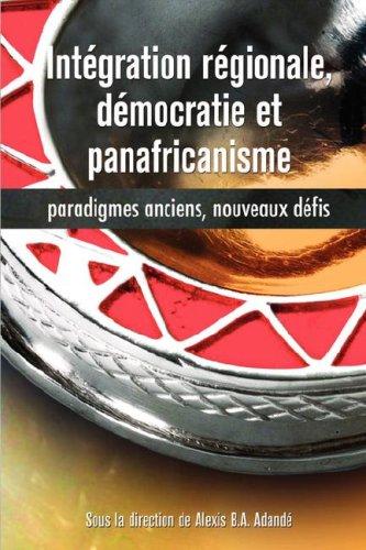 Int'gration R'Gionale, D'Mocratie Et Pa 9782869781795