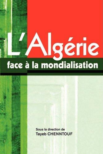 L'Algerie Face a la Mondialisation 9782869781849