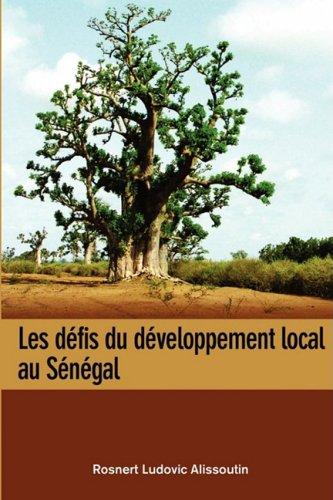 Les Defis Du Developpement Local Au Sene