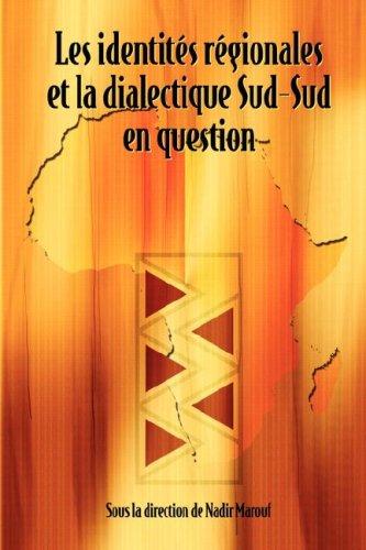 Les Identit's R'Gionales Et La Dialectiq 9782869781955