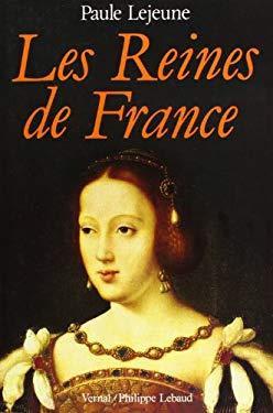 Les reines de France (French Edition)