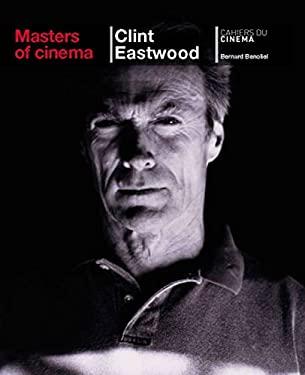 Masters of Cinema: Clint Eastwood 9782866425708