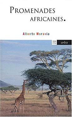 Promenades africaines - Alberto Moravia